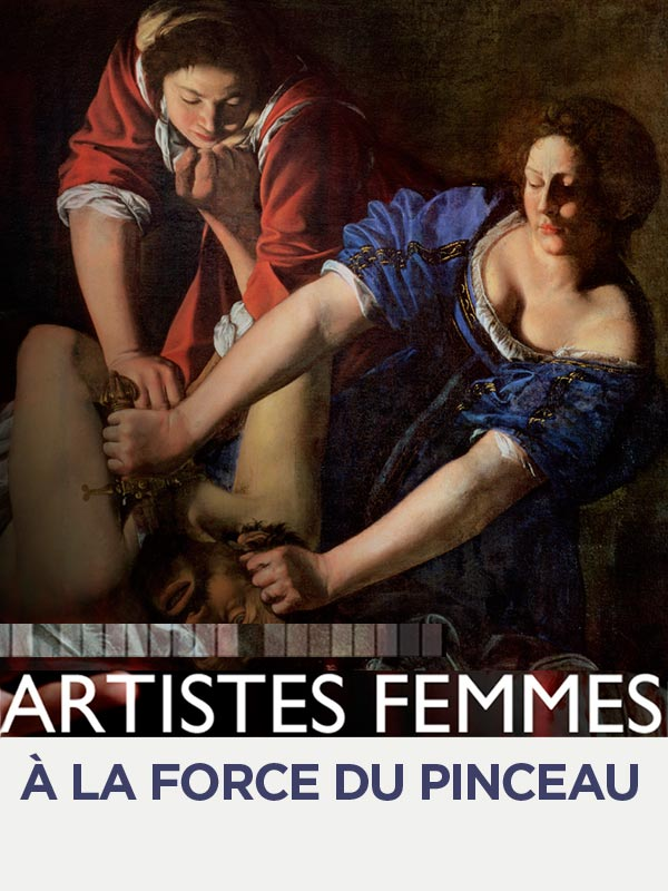 Artistes femmes, à la force du pinceau | Blanc, Manuelle (Réalisateur)