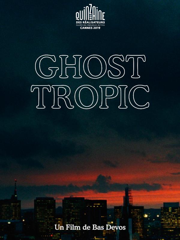 Ghost Tropic | Devos, Bas (Réalisateur)