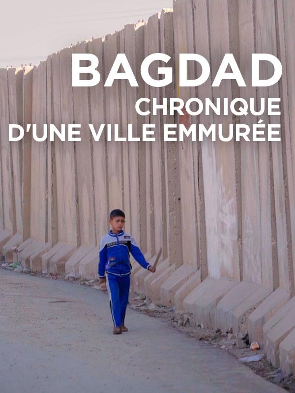 Bagdad, chronique d'une ville emmurée   Menget, Lucas (Réalisateur)