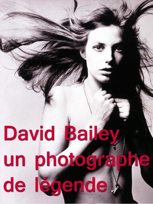 David Bailey un photographe de légende | De Missolz., Jérôme (Réalisateur)