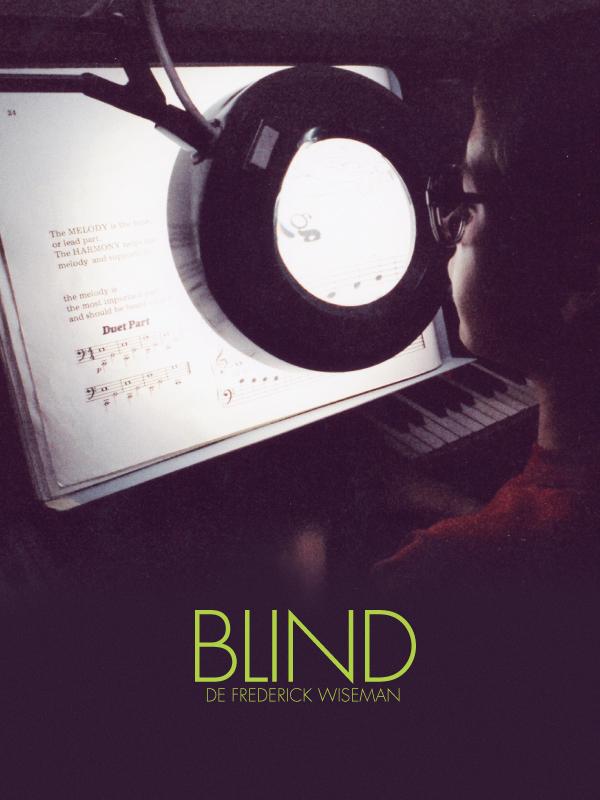 Blind | Wiseman, Frederick (Réalisateur)