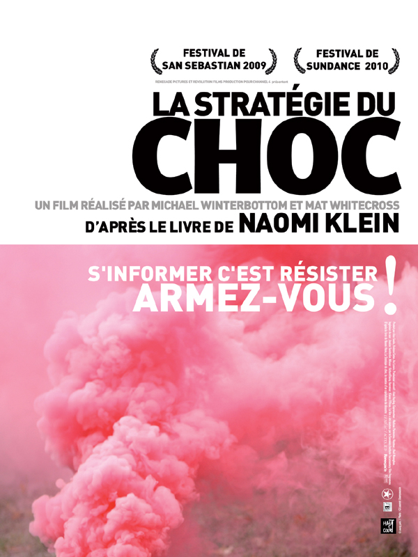 La Stratégie du choc | Winterbottom, Michael (Réalisateur)