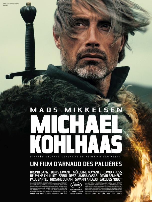 Michael Kohlhaas | Des Pallieres, Arnaud (Réalisateur)