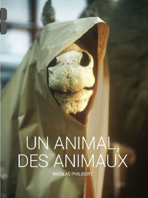 Un animal, des animaux | Philibert, Nicolas (Réalisateur)