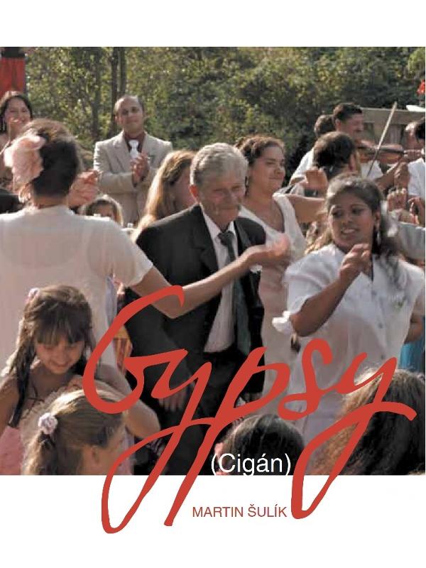 Gypsy   Sulík, Martin (Réalisateur)