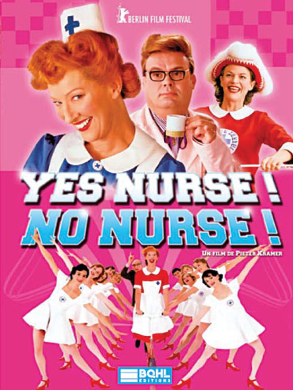 Yes Nurse ! No Nurse ! | Kramer, Pieter (Réalisateur)