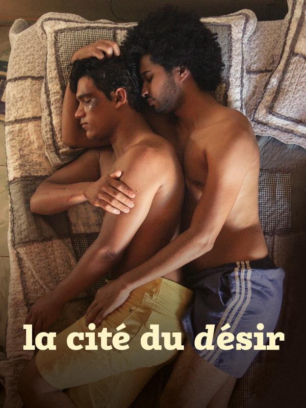 La Cité du désir | Hughes Guerreiro, Marília (Réalisateur)