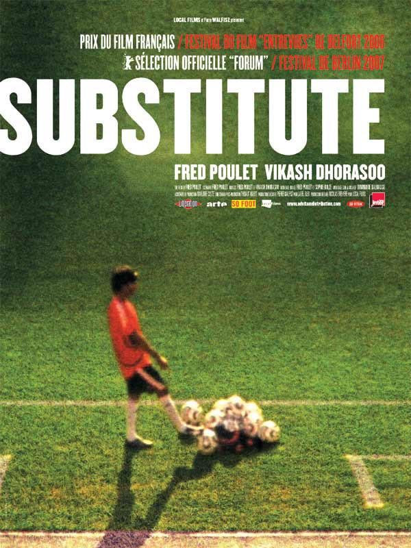 Substitute | Dhorasoo, Vikash (Réalisateur)