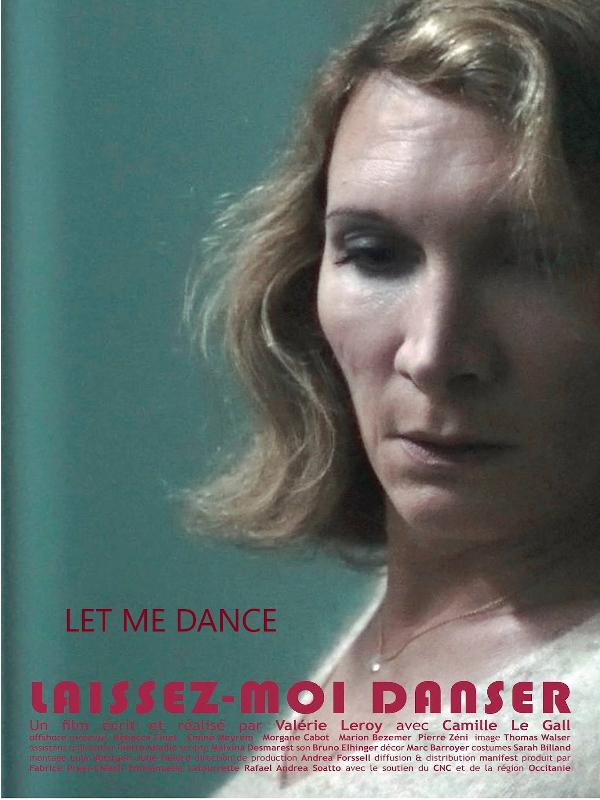 Laissez-moi danser | Leroy, Valérie (Réalisateur)