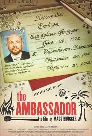 The Ambassador | Brügger, Mads (Réalisateur)
