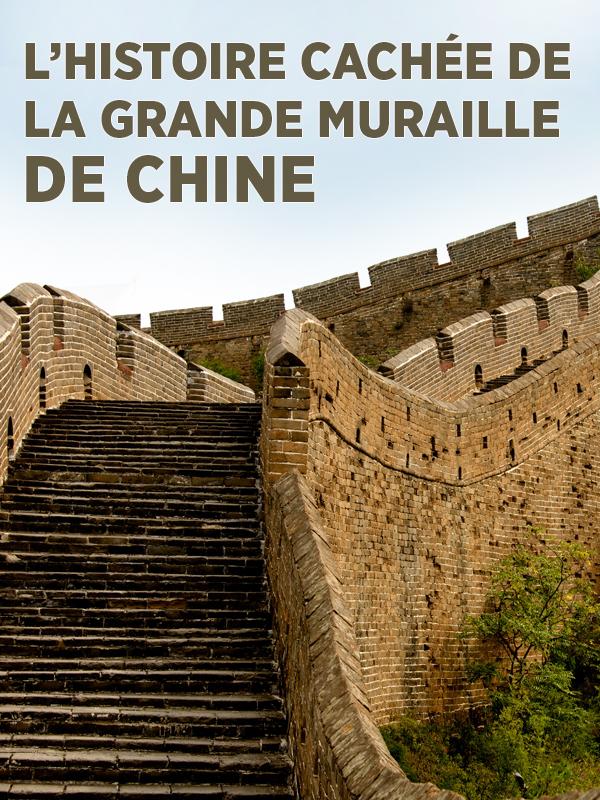 L'histoire cachée de la grande muraille de chine   Bremner, Ian (Réalisateur)