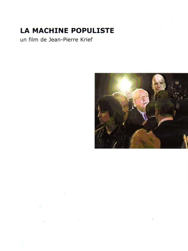 La Machine populiste | Krief, Jean-pierre (Réalisateur)