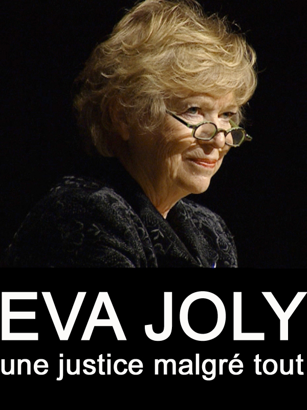 Eva Joly, une justice malgre tout | Dehli, Hege (Réalisateur)