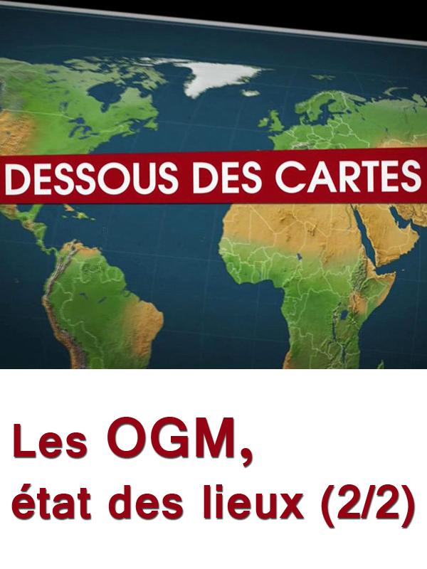 Dessous des cartes - Les OGM, déjà dans l'UE 2/2 | Lernoud, Frédéric (Réalisateur)