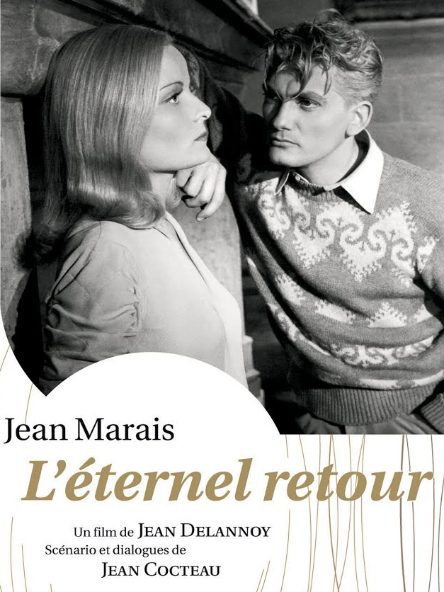 L'Éternel retour | Delannoy, Jean (Réalisateur)