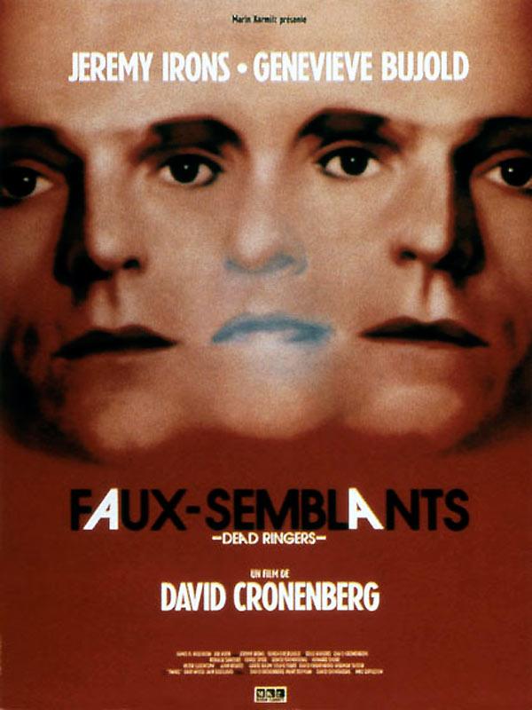 Faux-semblants | Cronenberg, David (Réalisateur)