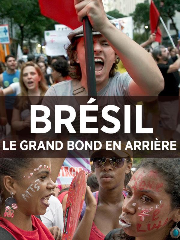 Brésil : Le grand bond en arrière | Bonnassieux, Mathilde (Réalisateur)