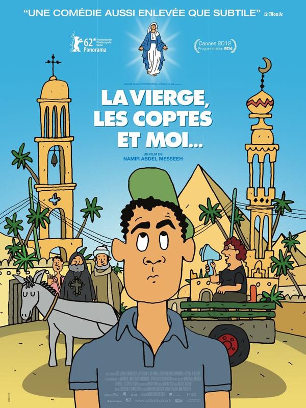 La Vierge, les Coptes et Moi | Messeeh, Namir Abdel (Réalisateur)