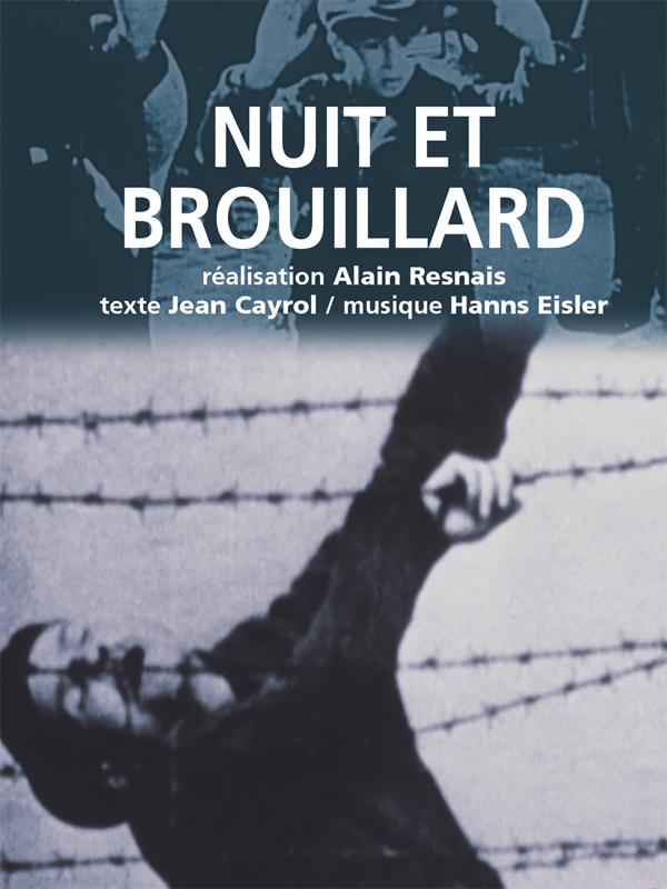 Nuit et brouillard | Resnais, Alain (Réalisateur)