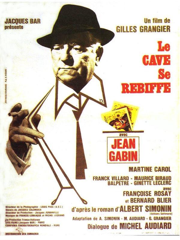 Le Cave se rebiffe | Grangier, Gilles (Réalisateur)