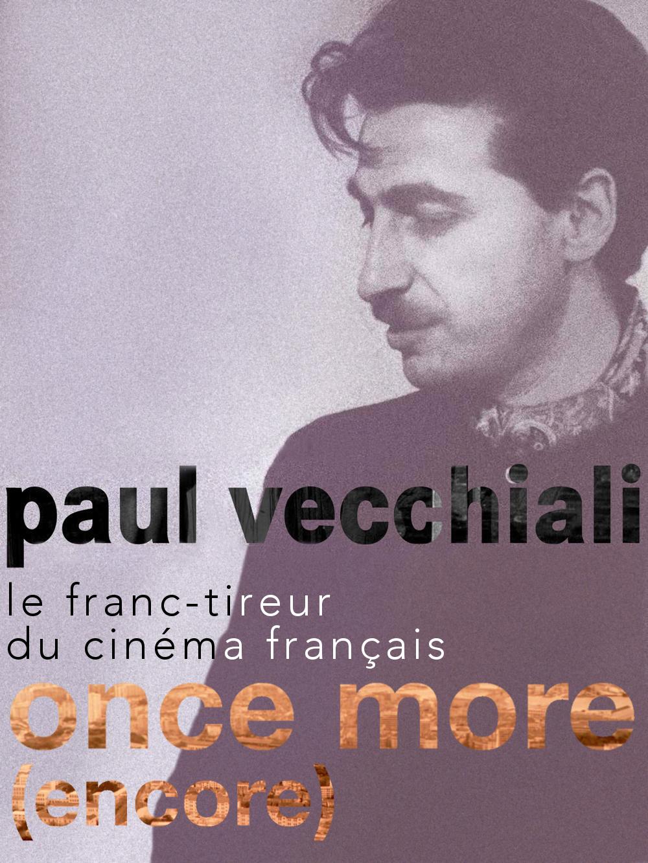 Once more | Vecchiali, Paul (Réalisateur)