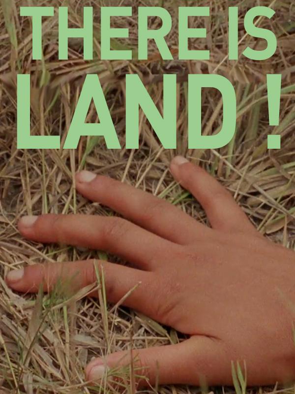 There Is Land !   Vaz, Ana (Réalisateur)