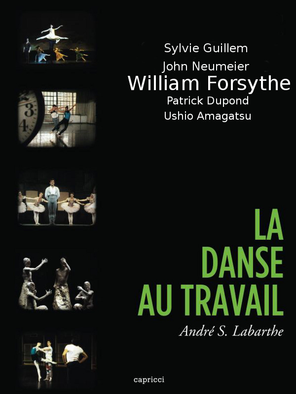 La Danse au travail (3/5) : William Forsythe au travail | S. Labarthe, André (Réalisateur)