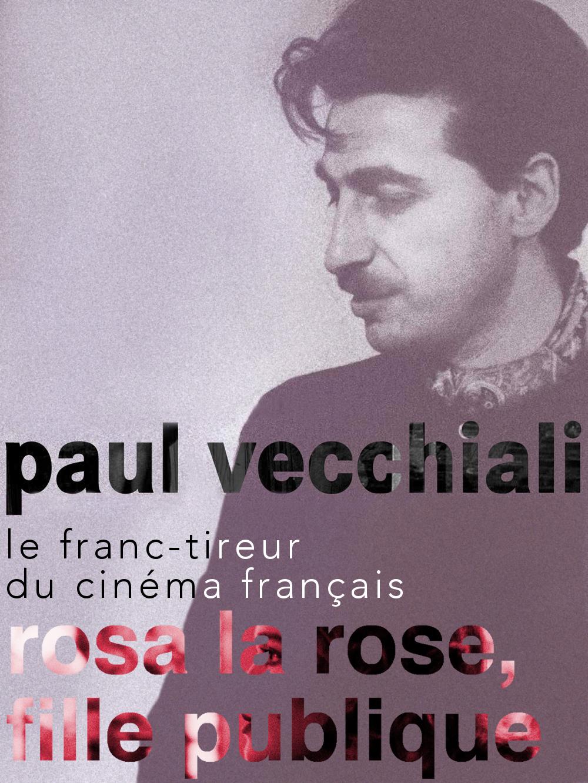 Rosa la rose, fille publique | Vecchiali, Paul (Réalisateur)
