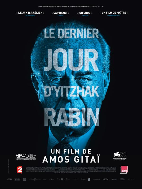 Le Dernier Jour d'Yitzhak Rabin | Gitaï, Amos (Réalisateur)