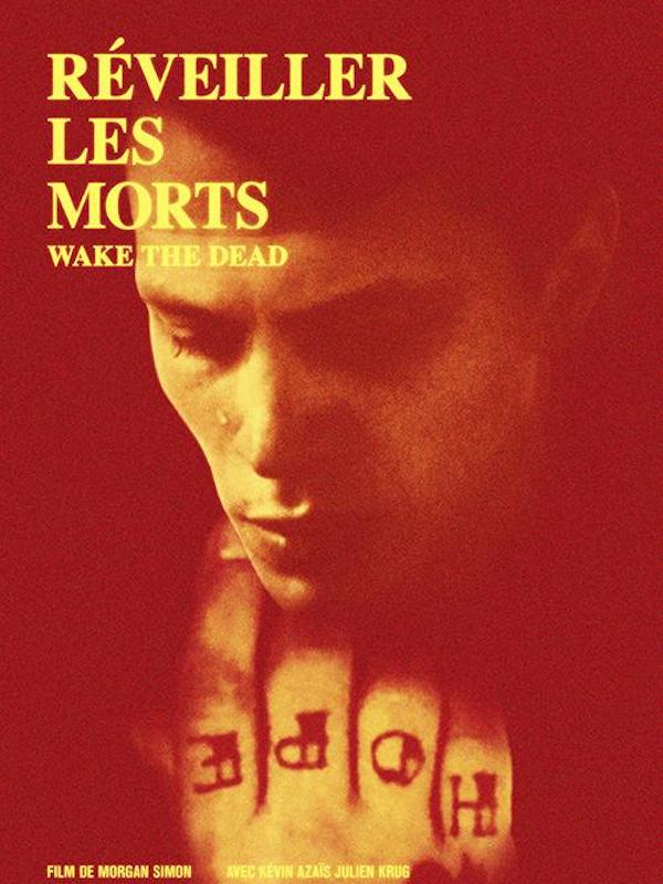 Réveiller les morts | Simon, Morgan (Réalisateur)