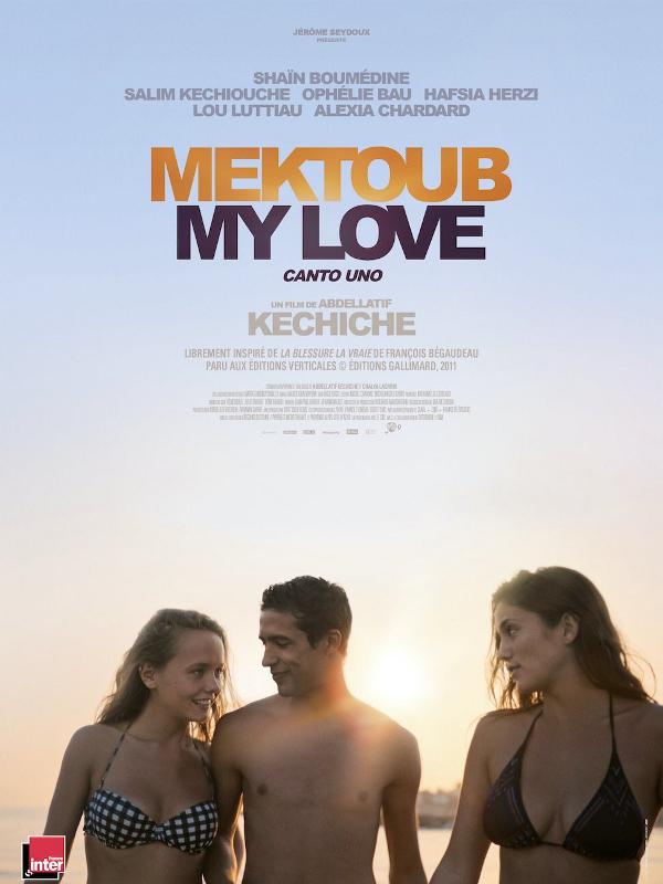 Mektoub My Love : Canto Uno | Kechiche, Abdellatif (Réalisateur)