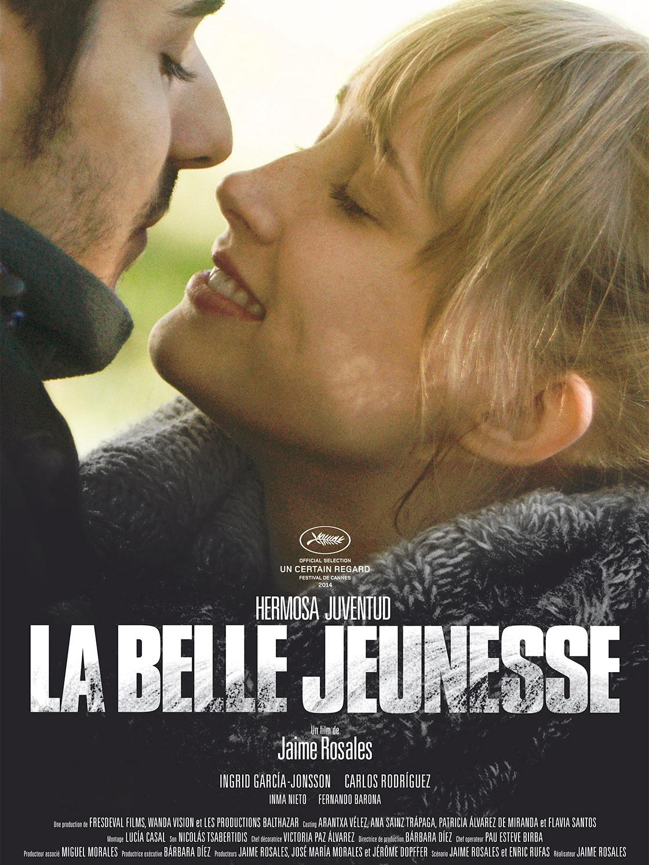 La Belle Jeunesse | Rosales, Jaime (Réalisateur)