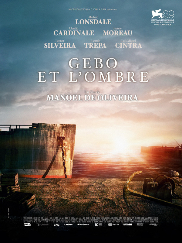 Gebo et l'ombre | de Oliveira, Manoel (Réalisateur)