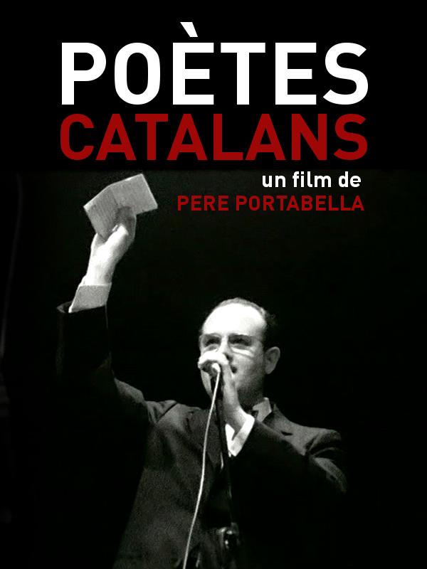 Poètes catalans | Portabella, Pere (Réalisateur)