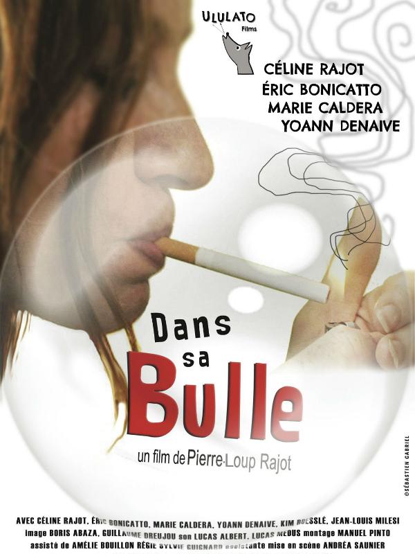 Dans sa bulle | Rajot, Pierre-Loup (Réalisateur)