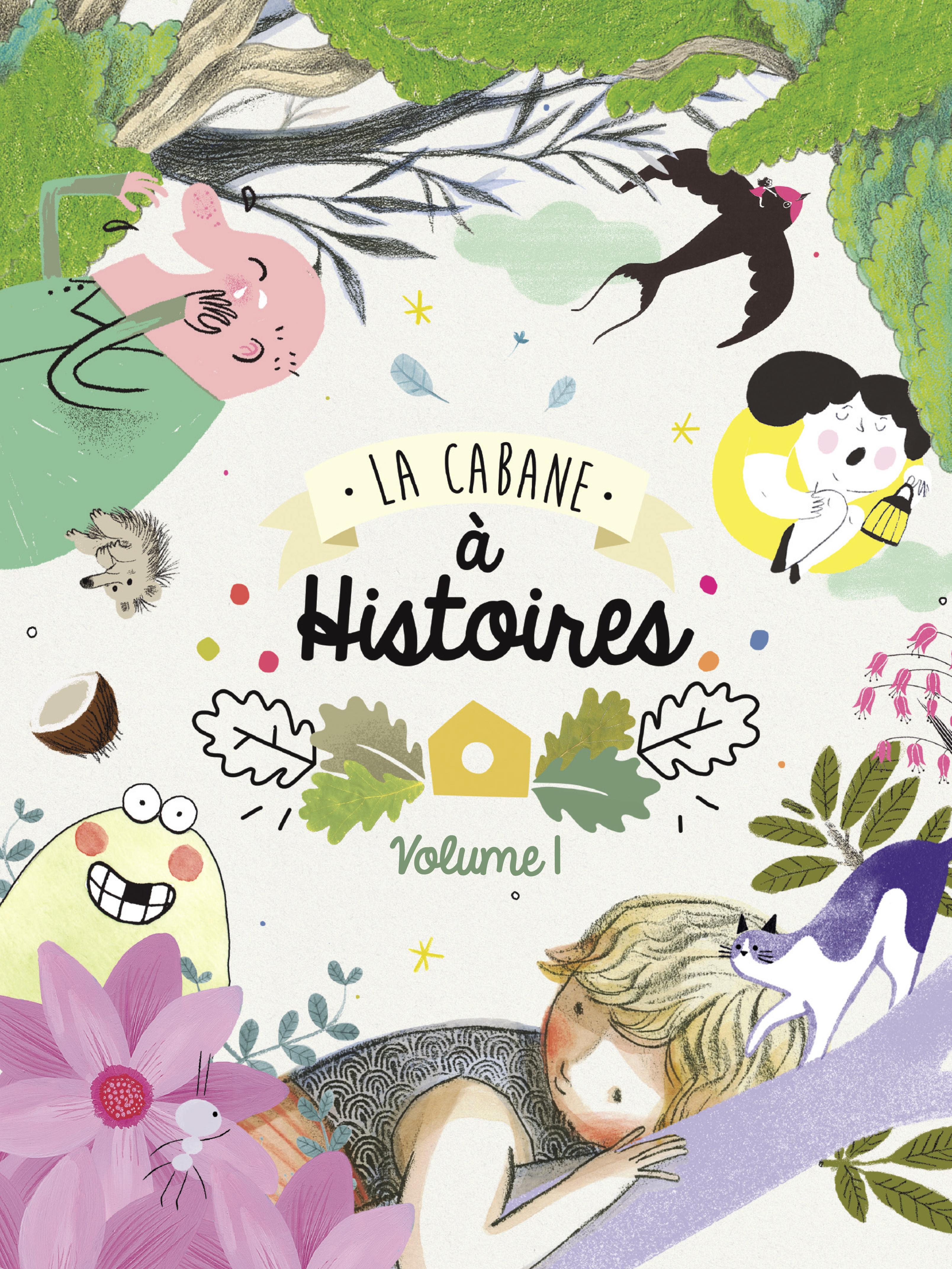 La cabane à histoires | Rivière, Celia (Réalisateur)