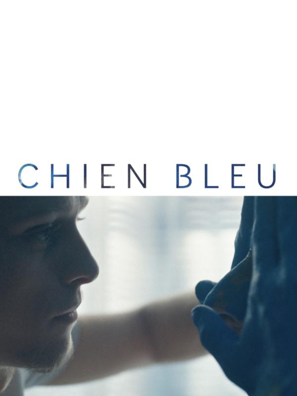 Chien Bleu | Liatard, Fanny (Réalisateur)