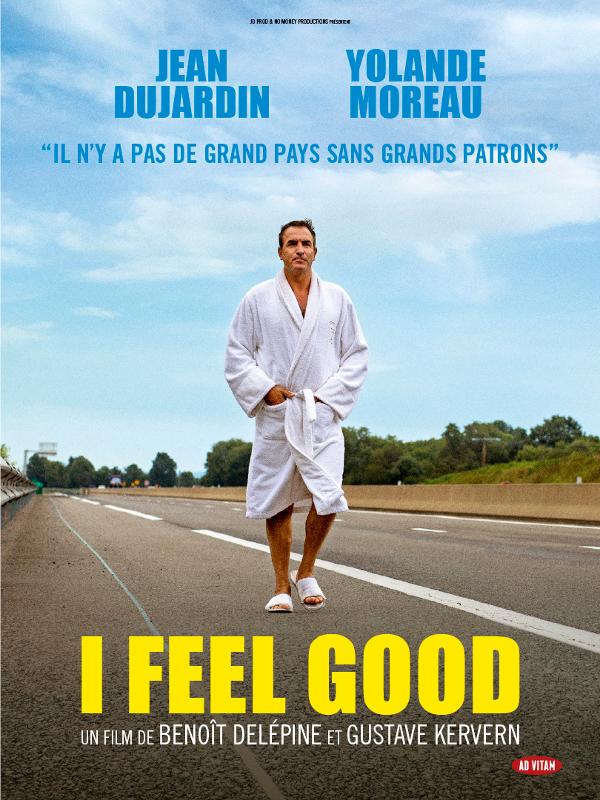 I Feel Good | Delépine, Benoît (Réalisateur)