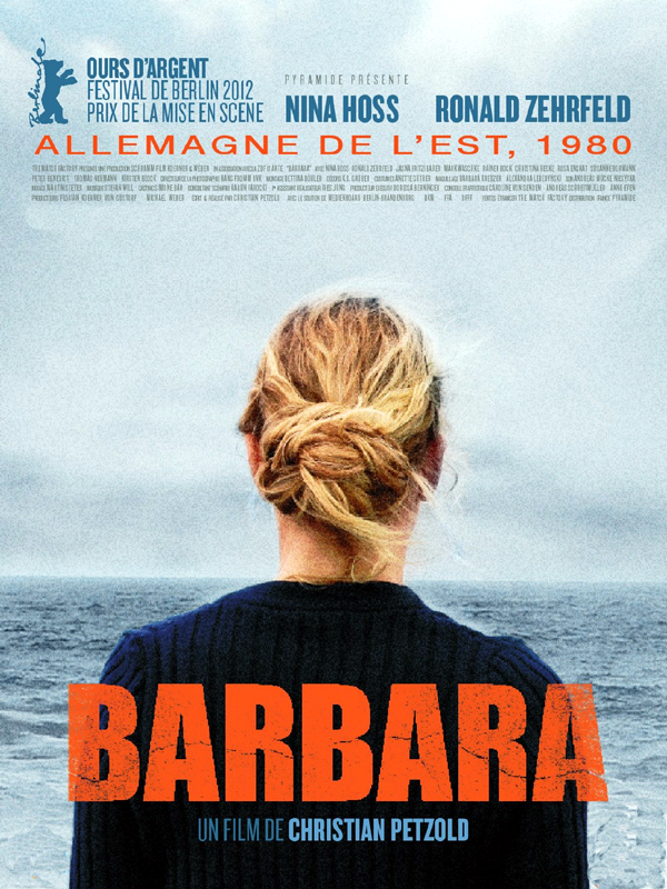 Barbara | Petzold, Christian (Réalisateur)