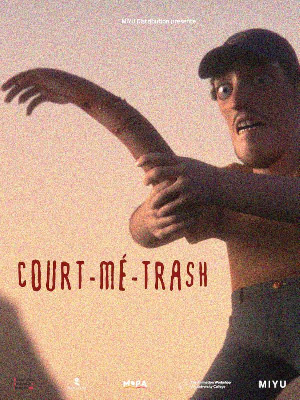 Court-mé-trash | Collectif,  (Réalisateur)