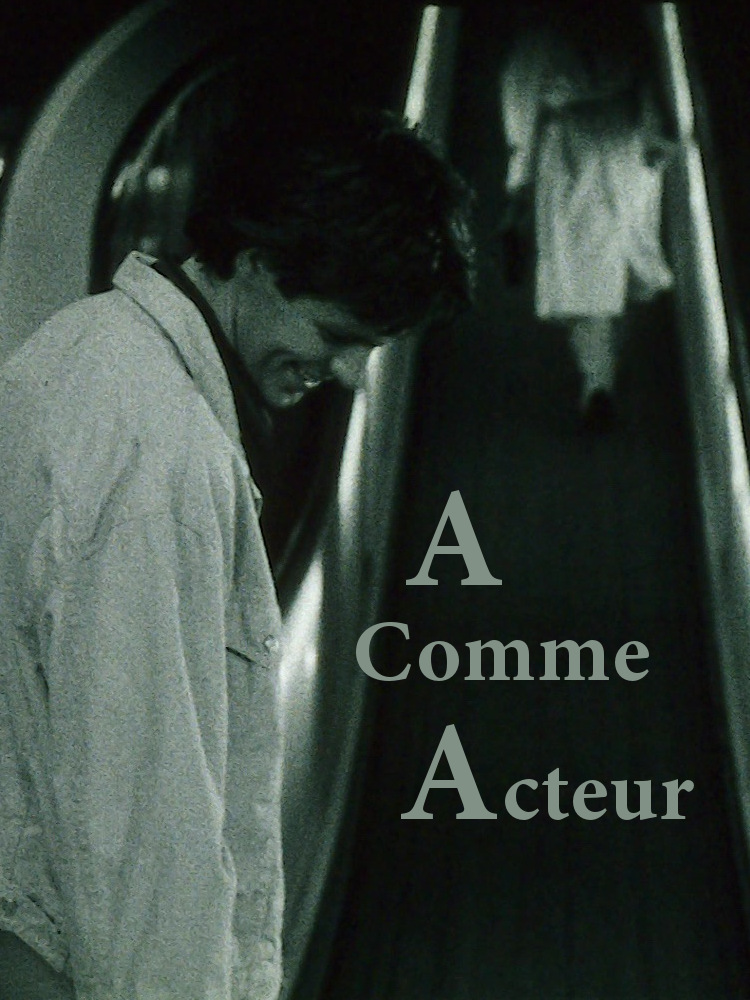 A Comme acteur | Sojcher, Frédéric (Réalisateur)