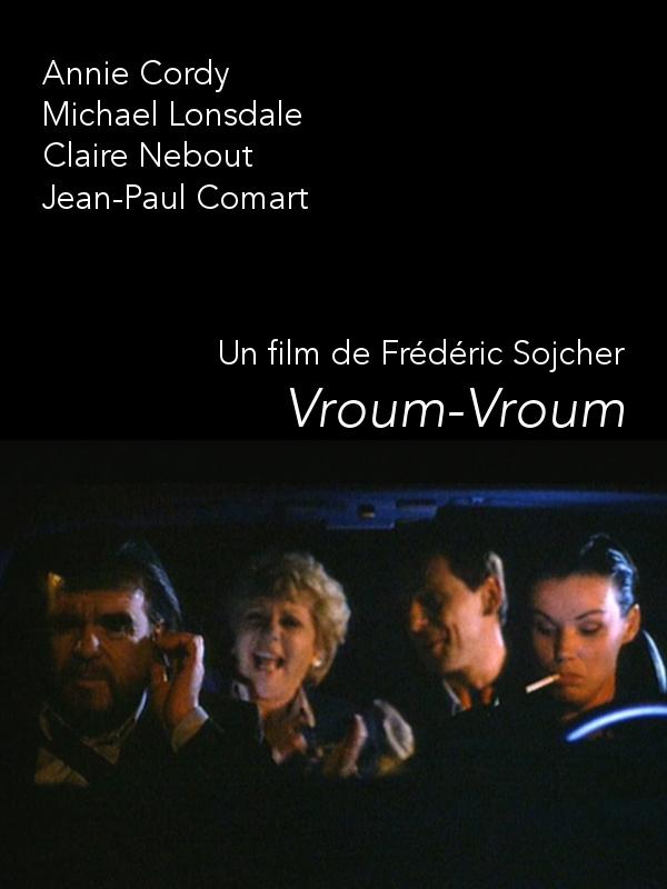 Vroum-vroum | Sojcher, Frédéric (Réalisateur)
