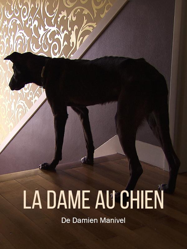 La Dame au chien | Manivel, Damien (Réalisateur)