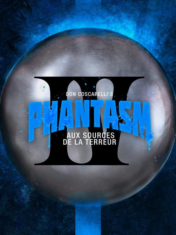 Phantasm 4 | Coscarelli, Don (Réalisateur)
