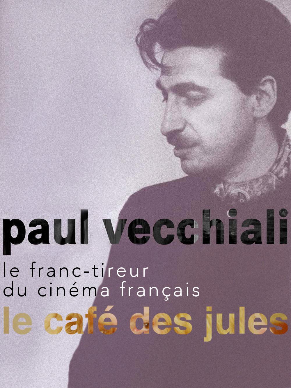 Le Café des Jules | Vecchiali, Paul (Réalisateur)