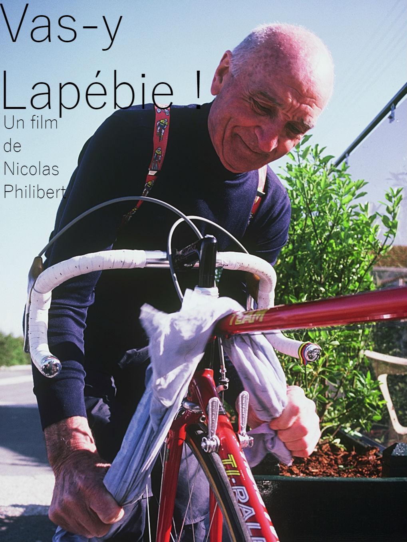Vas-y Lapébie ! | Philibert, Nicolas (Réalisateur)