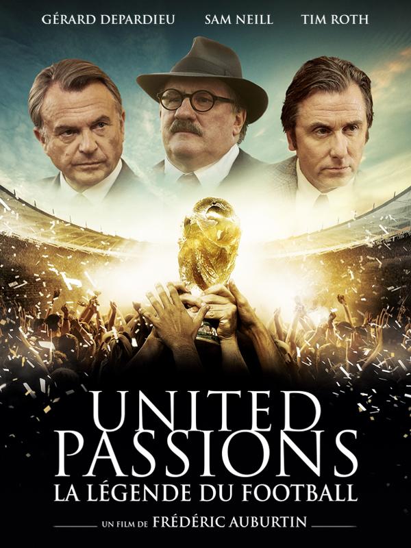 """Afficher """"United Passions - la légende du football"""""""