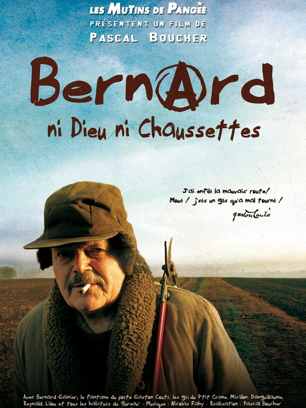Bernard, ni Dieu ni chaussettes | Boucher, Pascal (Réalisateur)