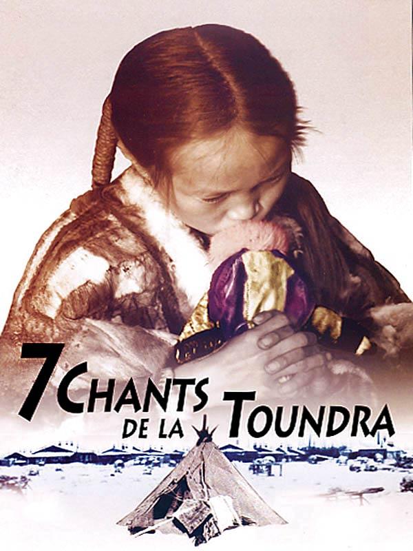 7 chants de la Toundra | Lapsui, Anastasia (Réalisateur)