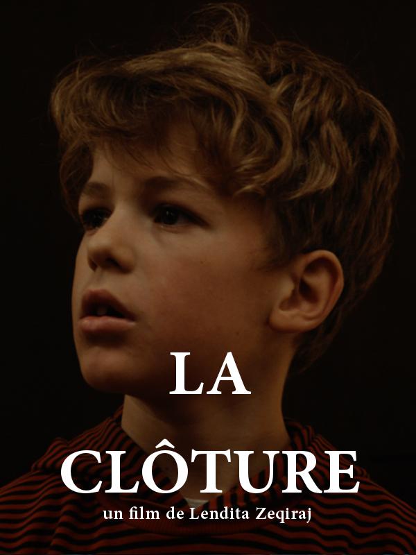 La Clôture | Zeqiraj, Lendita (Réalisateur)